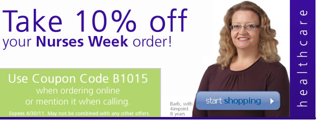 Take 10% off your Nurses Week order! Use Coupon Code B1015 when ordering onlinek kor mention it when calling!