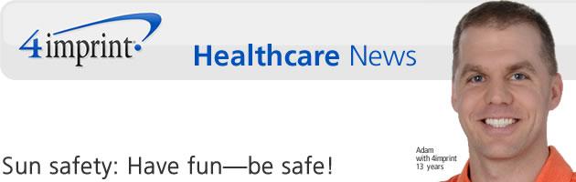 Sun safety: Have fun—be safe!