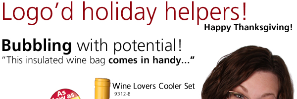 Logo'd holiday helpers! Bubbling with potential! Wine Lovers Cooler Set