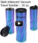 Slash Iridescent Vacuum Travel Tumbler