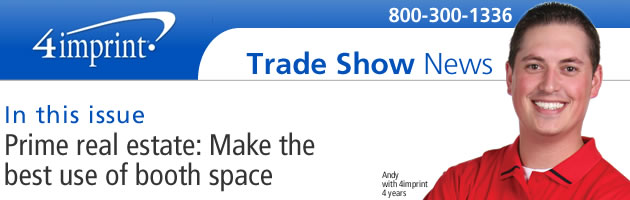 Prime real estate: Make the best use of booth space