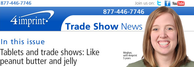 Tablets and tradeshows: Like peanut butter and jelly