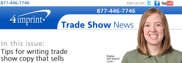 Trade show news: Tips for writing tradeshow copy that sells
