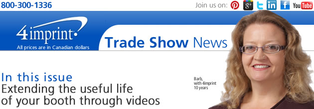 Extending the useful life of your booth through videos