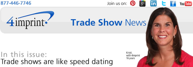Trade shows are like speed dating