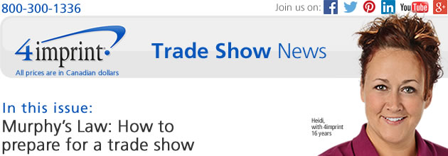 Trade Show: Murphy's Law: How to prepare for a trade show