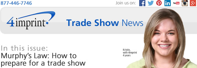 Murphy's Law: How to prepare for a trade show