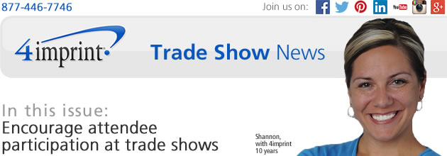 Encourage attendee participation at trade shows
