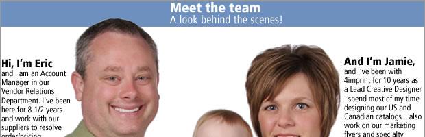 Meet the team! A look behind the scenes.