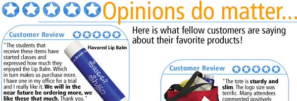 Opinions do matter... Here is what fellow customers are saying about their favorite products!