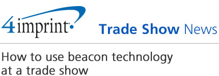 How to use beacon technology at a trade show
