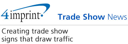 Creating trade show signs that draw traffic